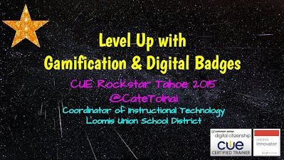 https://sites.google.com/site/cuerockstartahoe2015/level-up-with-gamification-and-digital-badges